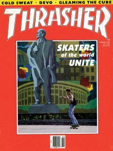 Skate Moscow, the cover of Thrasher magazine. February 1989 issue