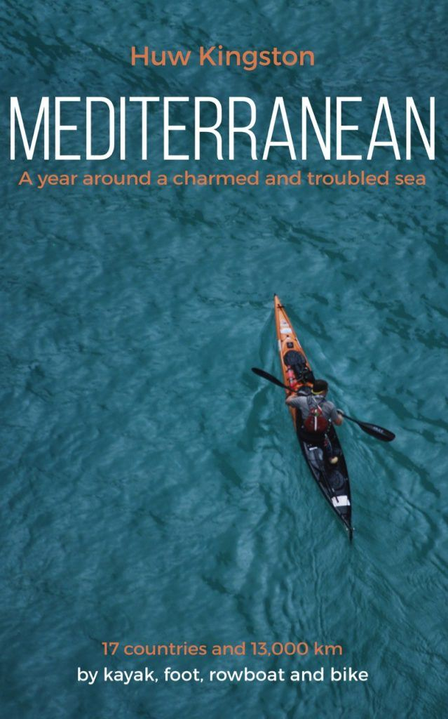 Two Highs on Mont Blanc extract from Huw Kingston's book, Mediterranean - A year around a charmed and troubled Sea