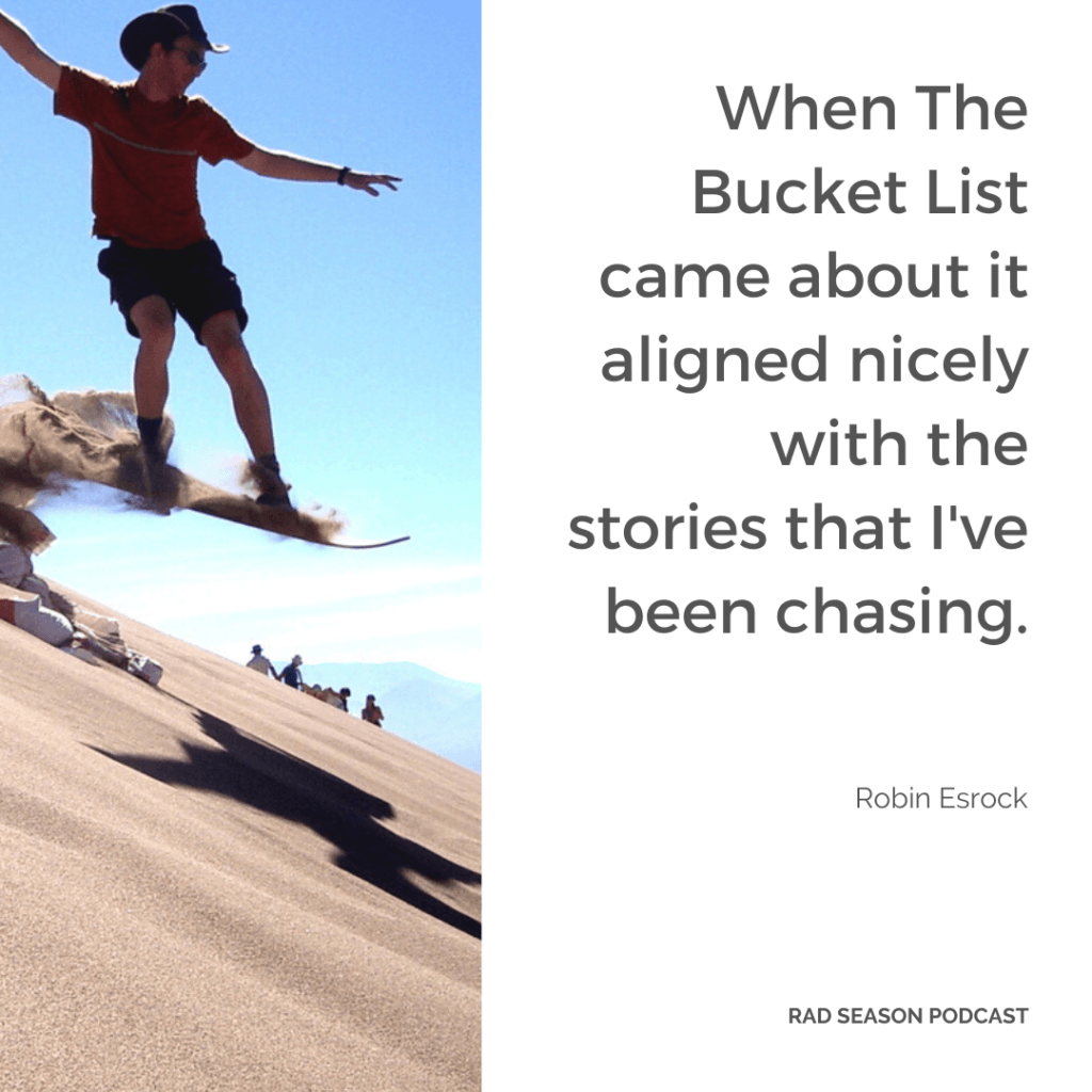 Bucket list with Robin Esrock