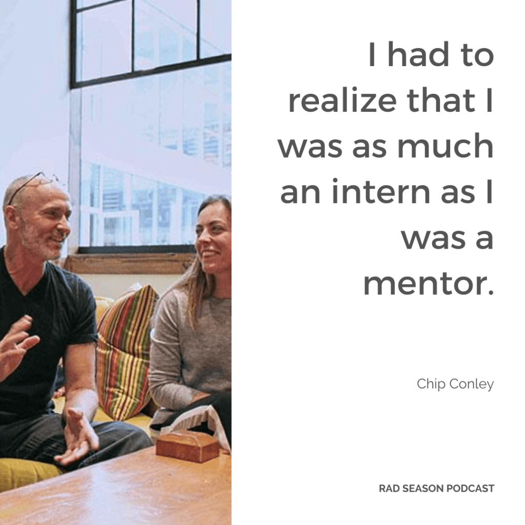 I had to realize that I was as much an intern as I was a mentor