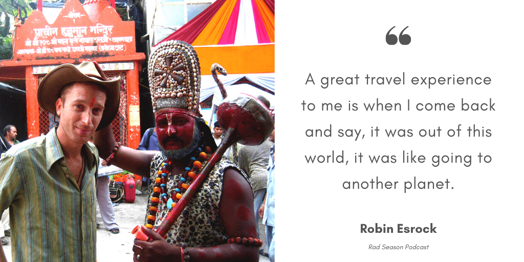 That to me is ultimately what makes such a great travel experience is when you come back and you say, it was out of this world, it was like going to another planet.'