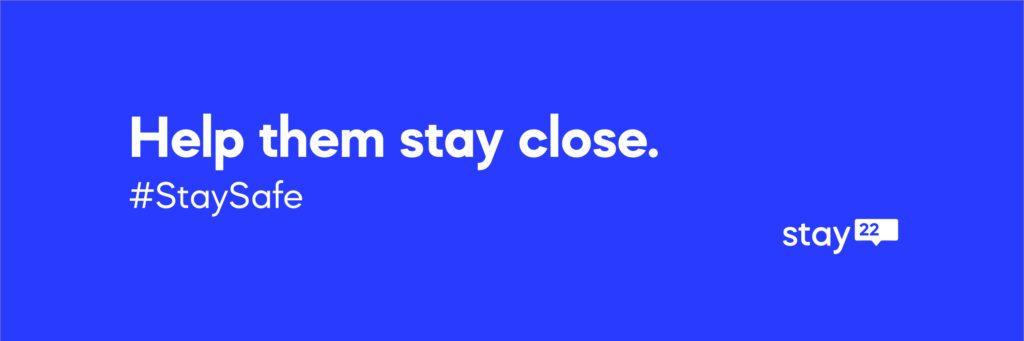 Help them stay close