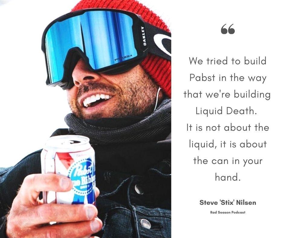 Stix Steve Nilsen from Pabst Beer to Liquid Death