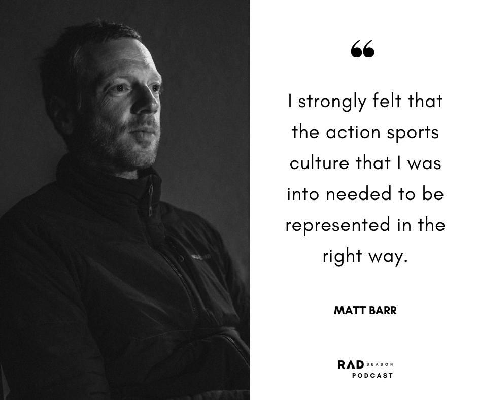 Matt Barr on action sports culture