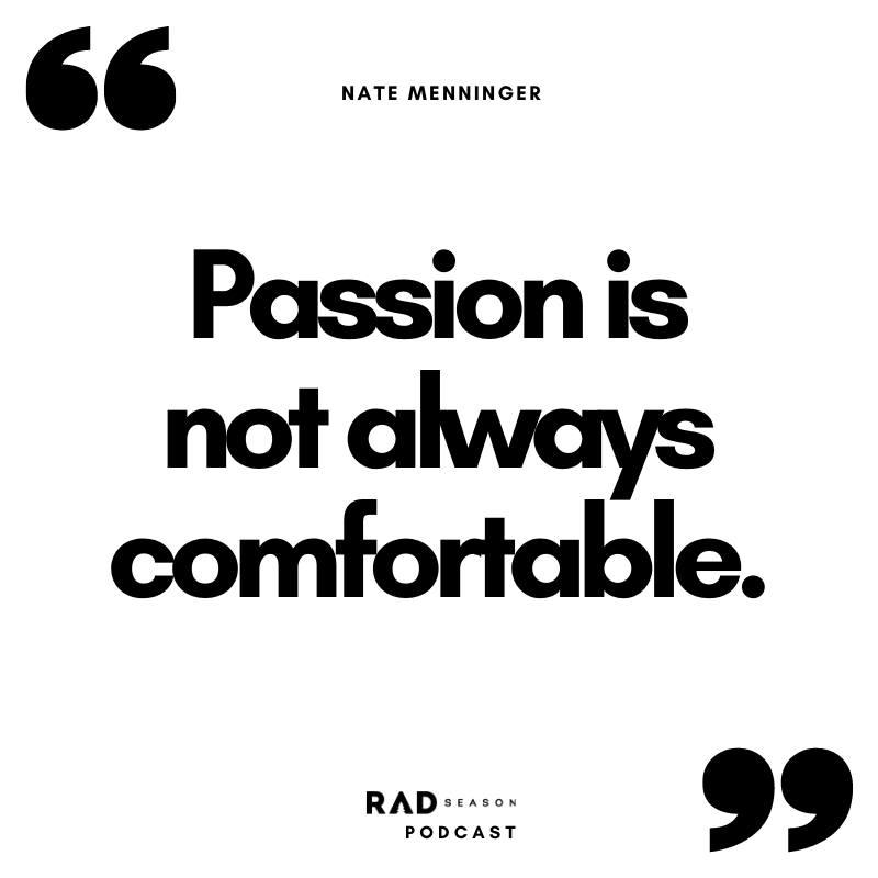Nate Menninger passion
